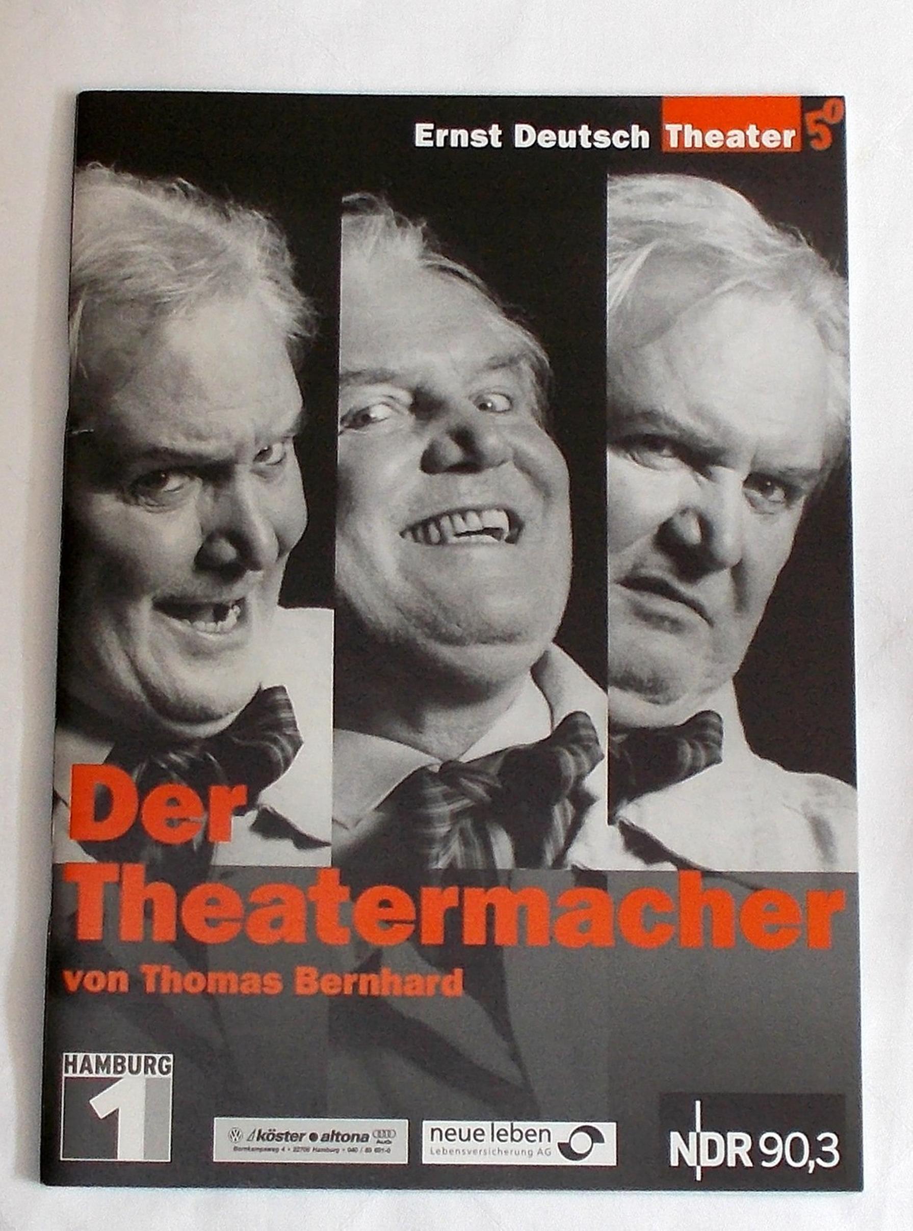 Programmheft Der Theatermacher von Thomas Bernhard. Ernst Deutsch Theater 2002