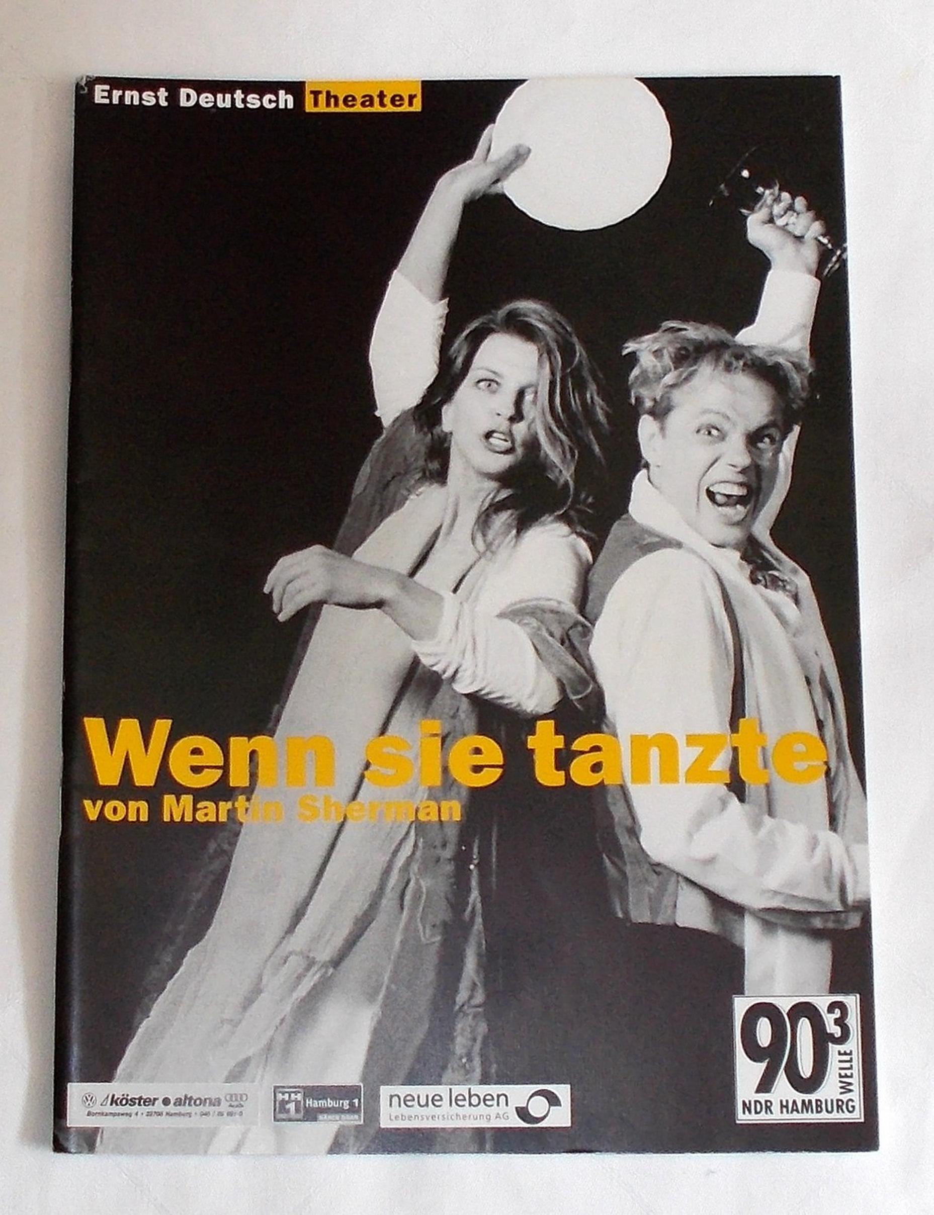 Programmheft Wenn sie tanzte von Martin Sherman. Ernst Deutsch Theater 2000