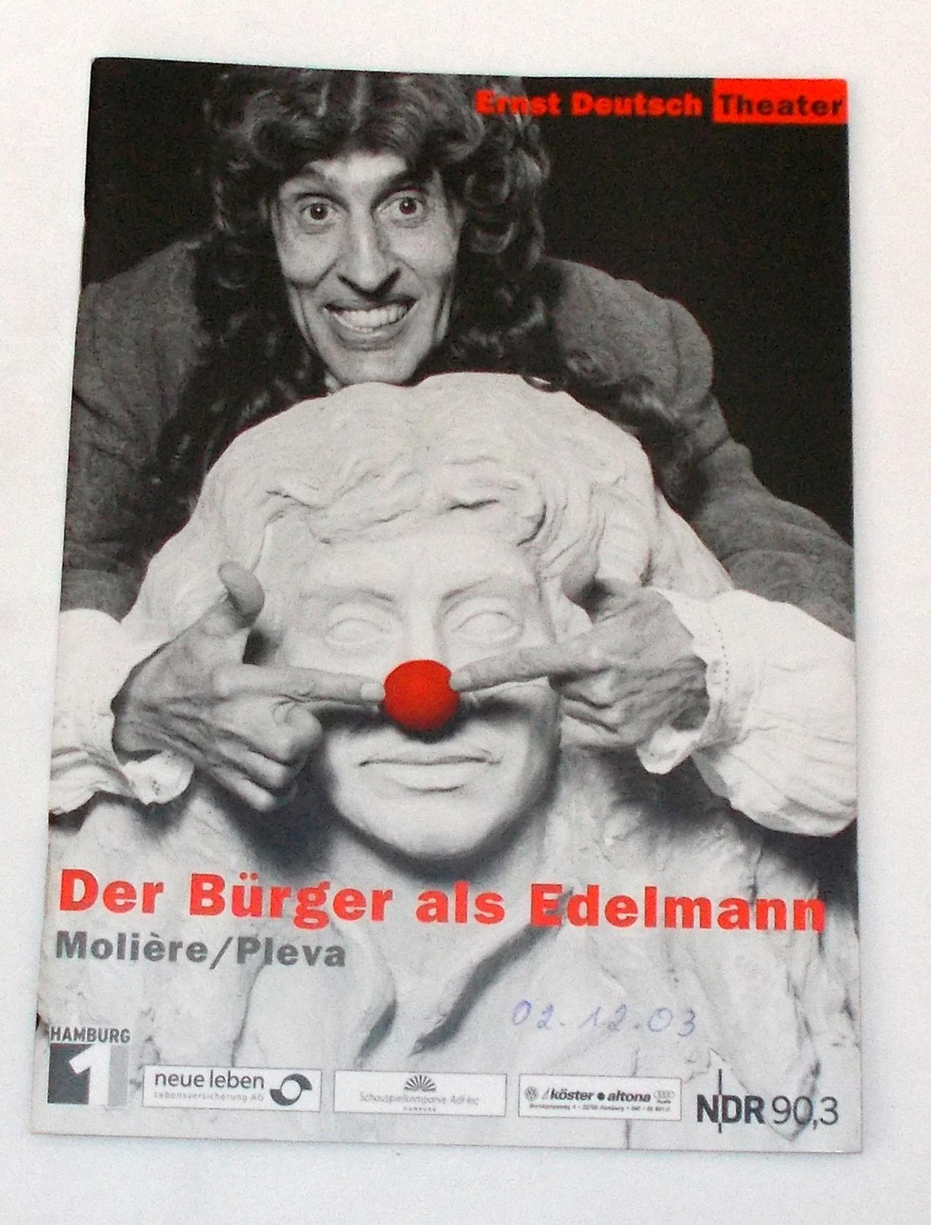 Programmheft Der Bürger als Edelmann Moliere / Pleva Ernst Deutsch Theater 2003