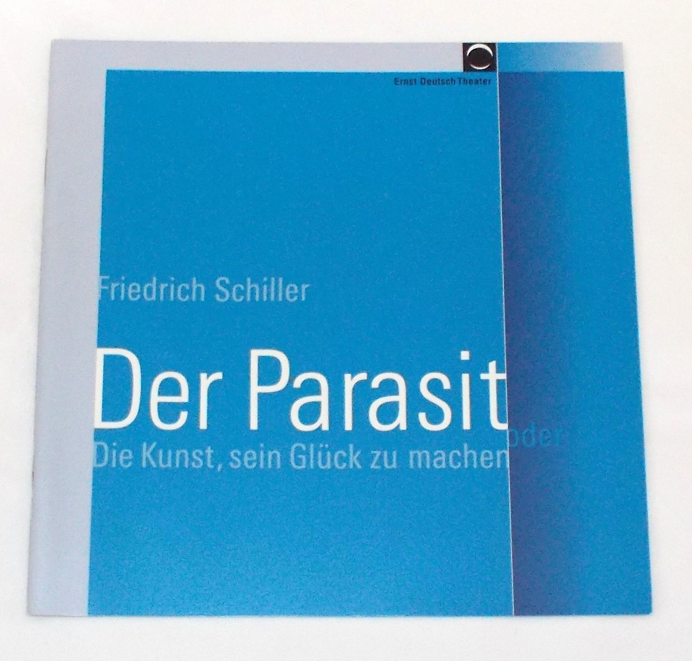 Programmheft Der Parasit von Friedrich Schiller. Ernst Deutsch Theater 2005