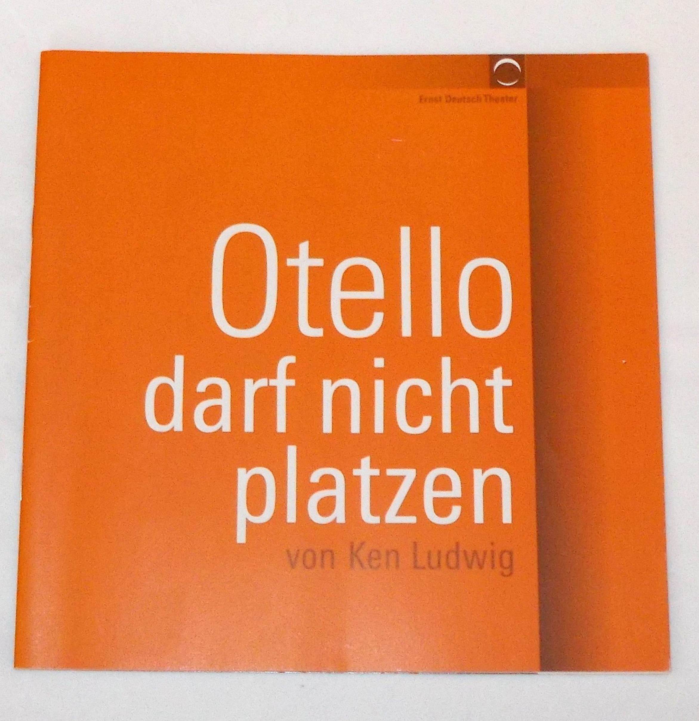 Programmheft Otello darf nicht platzen von Ken Ludwig Ernst Deutsch Theater 2005