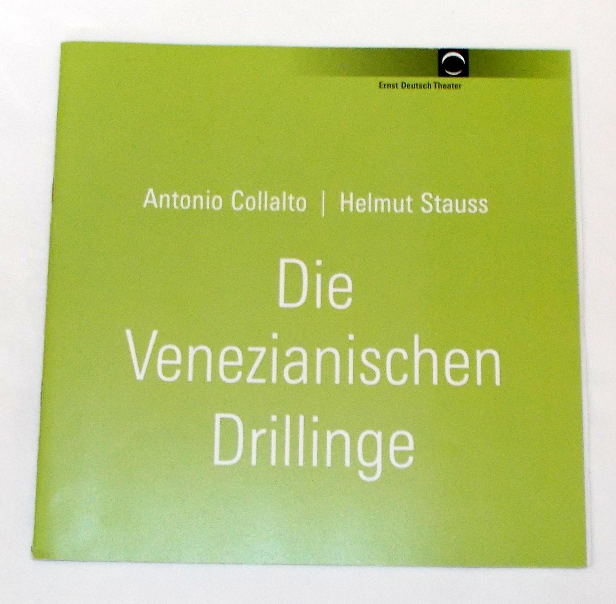 Programmheft Die Venezianischen Drillinge. Ernst Deutsch Theater 2006