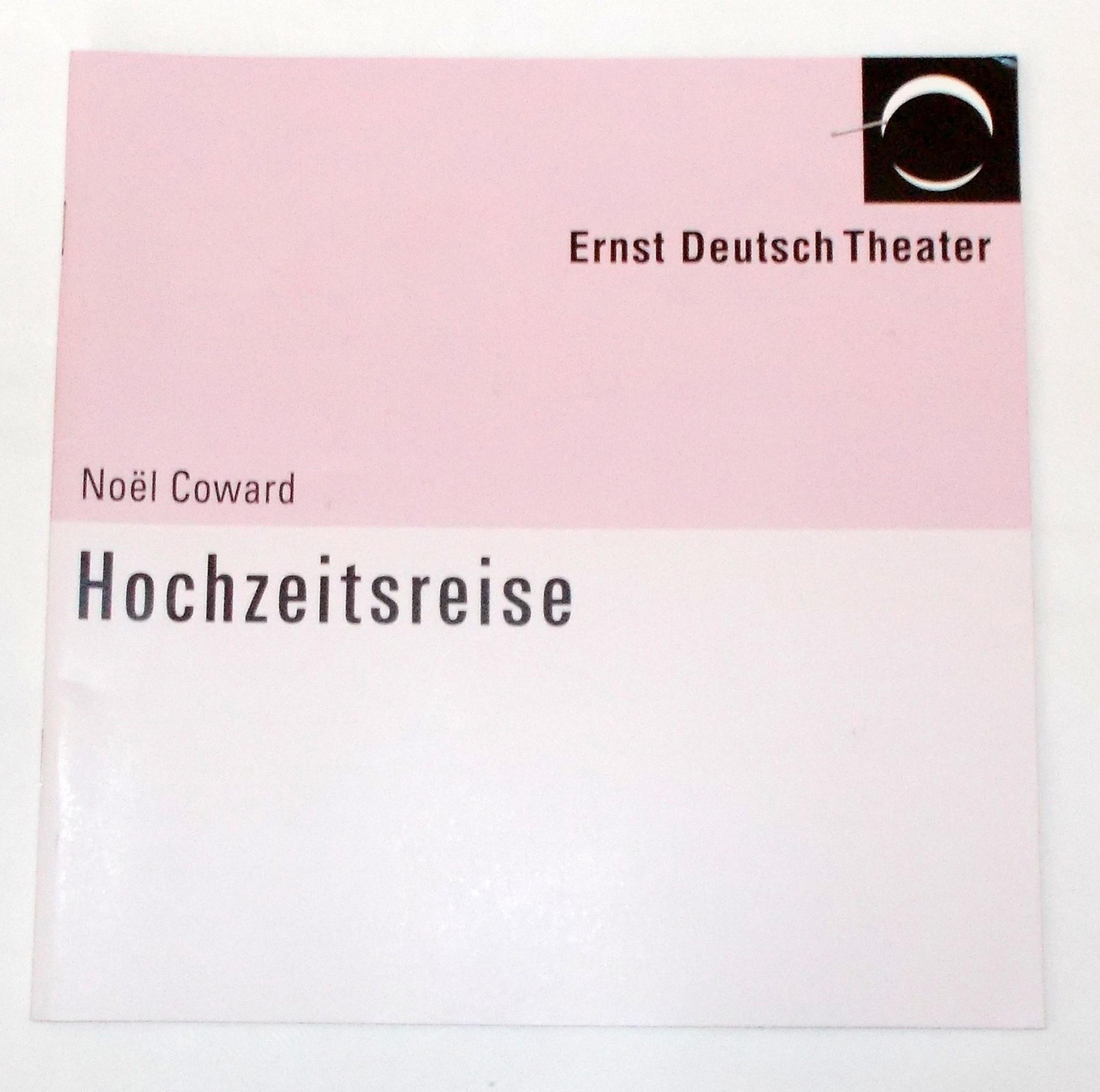 Programmheft Hochzeitsreise von Noel Coward. Ernst Deutsch Theater 2004