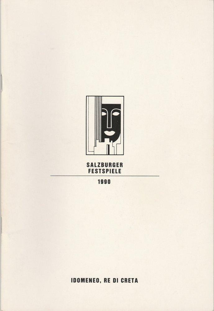 Programmheft Wolfgang A. Mozart IDOMENEO RE DI CRETA Salzburger Festspiele 1990