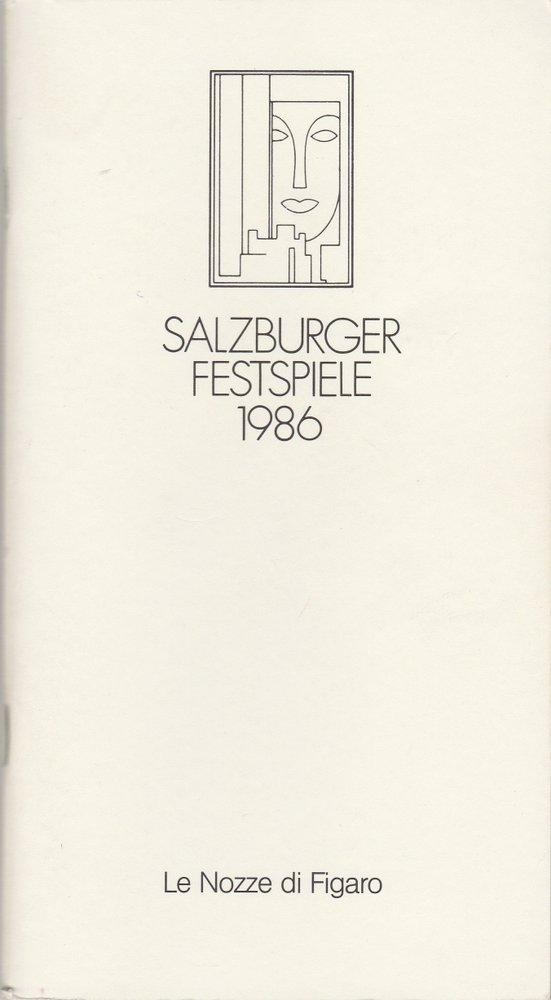 Programmheft Wolfgang A. Mozart LE NOZZE DI FIGARO Salzburger Festspiele 1986
