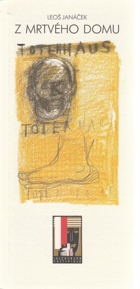 Programmheft Leos Janacek Z MRTVEHO DOMU Salzburger Festspiele 1992