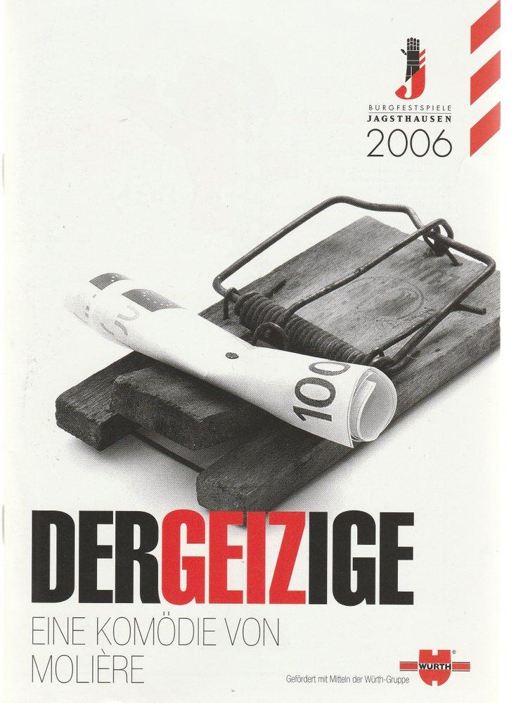 Programmheft Moliere DER GEIZIGE Burgfestspiele Jagsthausen 2006
