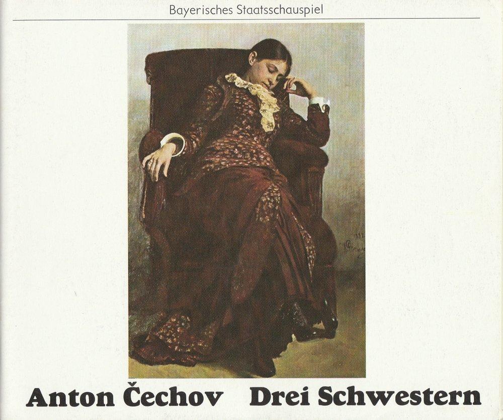 Programmheft Drei Schwestern von Anton Cechov Bayerisches Staatsschauspiel 1978