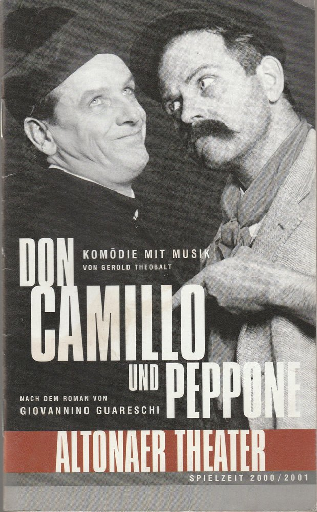 Programmheft Gerold Theobalt DON CAMILLO UND PEPPONE Altonaer Theater 2000
