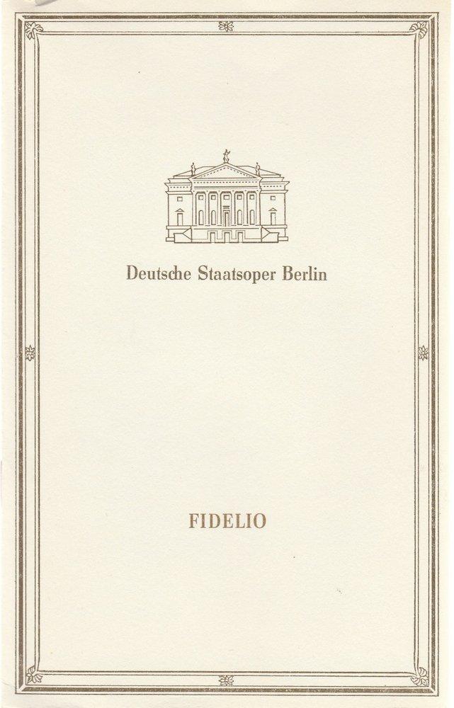 Programmheft Ludwig van Beethoven FIDELIO Deutsche Staatsoper Berlin 1989