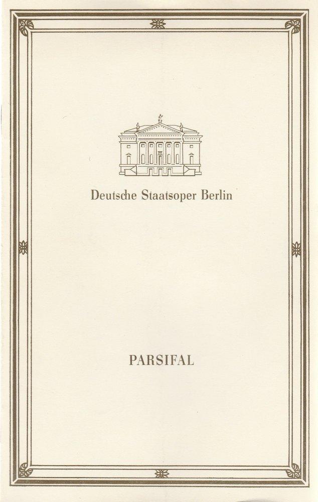 Programmheft Richard Wagner PARSIFAL Deutsche Staatsoper Berlin 1988