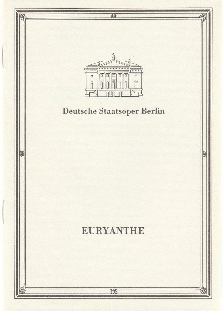 Programmheft Carl Maria von Weber EURYANTHE Deutsche Staatsoper Berlin 1986