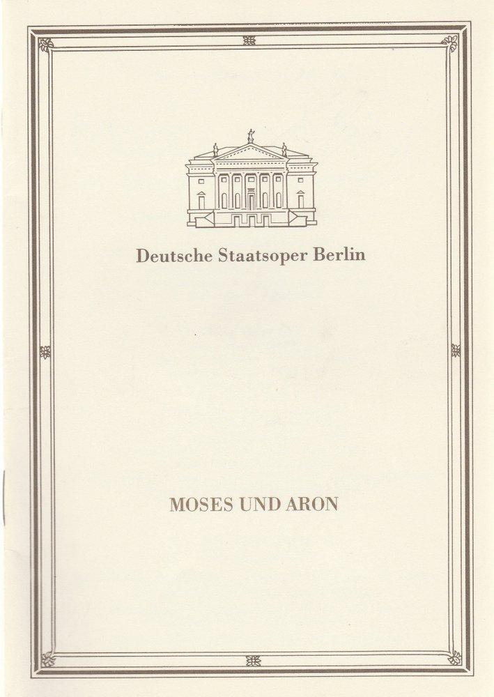 Programmheft Arnold Schönberg MOSES UND ARON Deutsche Staatsoper Berlin 1987