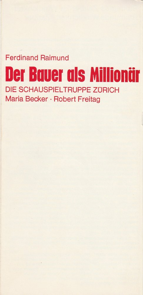Programmheft Ferd. Raimund DER BAUER ALS MILLIONÄR Schauspieltruppe Zürich 1979