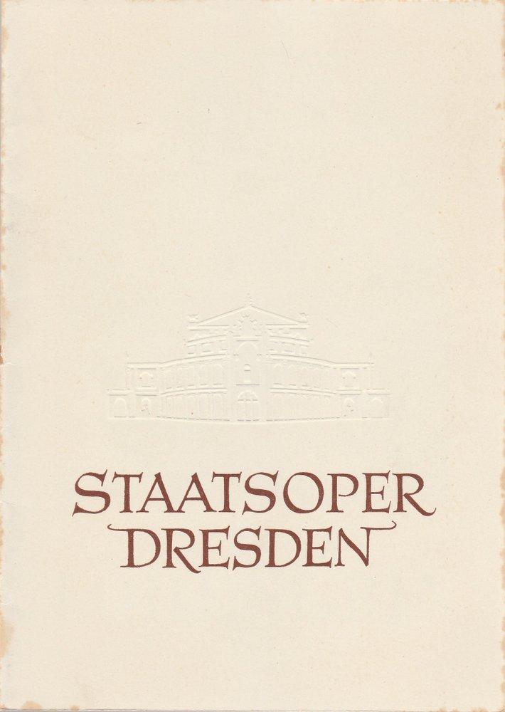Programmheft Richard Wagner LOHENGRIN Staatsoper Dresden 1958
