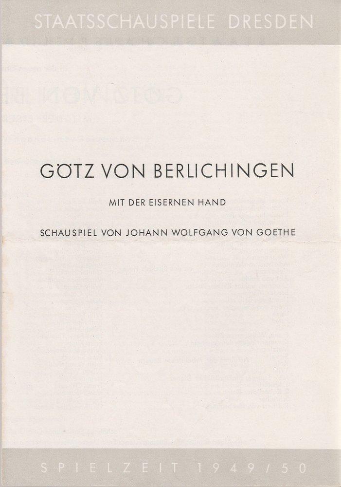Programmheft J. W. v. Goethe GÖTZ VON BERLICHINGEN Staatsschauspiel Dresden 1950
