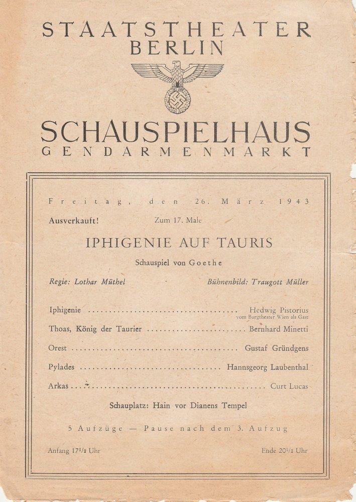 Theaterzettel Goethe IPHIGENIE AUF TAURIS Staatstheater Berlin 1943