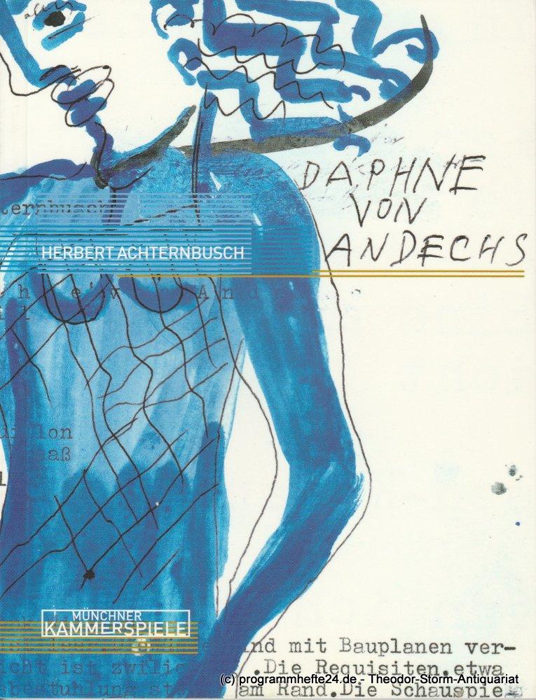 Programmheft Uraufführung Daphne von Andechs von Herbert Achternbusch 2001