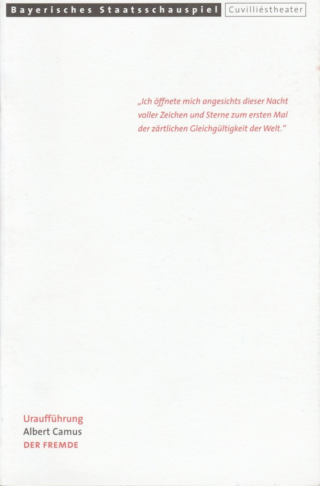 Programmheft Uraufführung Albert Camus: DER FREMDE Cuvilliestheater 2000