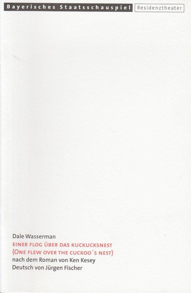 Programmheft Einer flog über das Kuckucksnest Residenztheater 2000