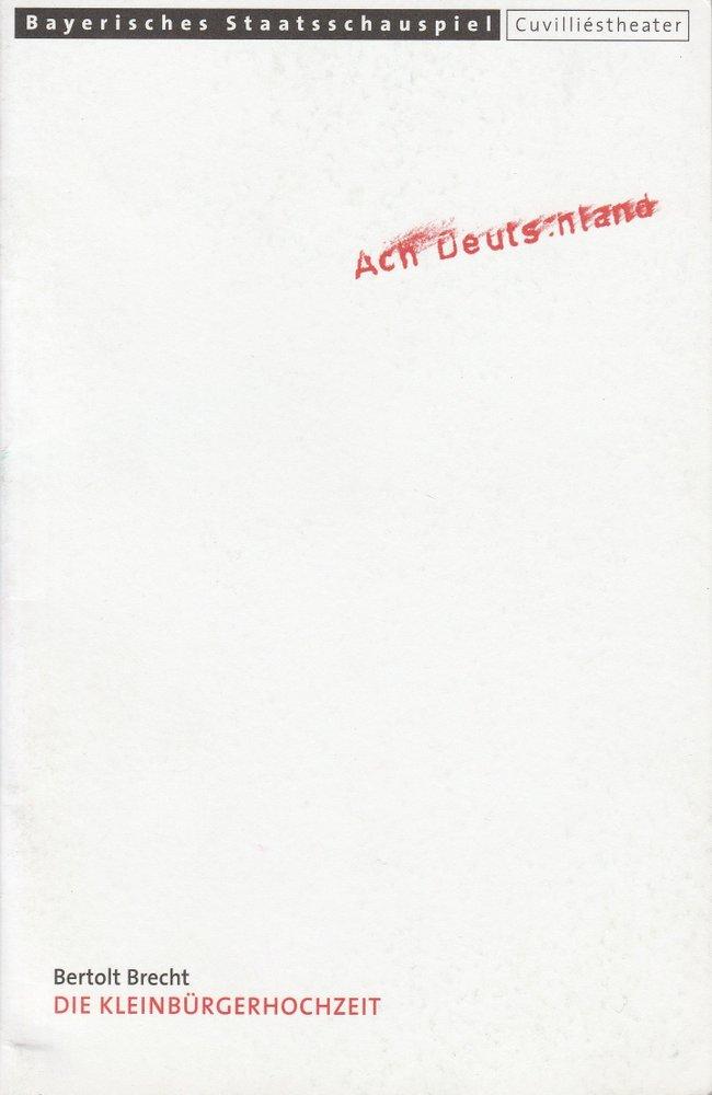Programmheft Die Kleinbürgerhochzeit von Bertolt Brecht Cuvilliestheater 2000