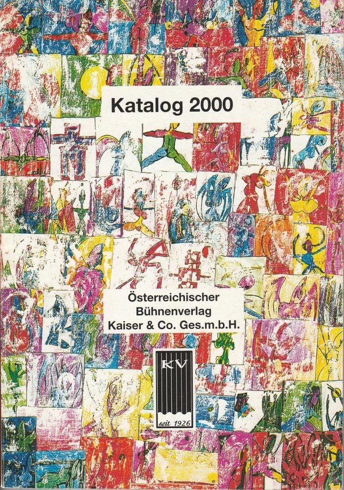 Österreichischer Bühnenverlag Kaiser & Co. Katalog 2000