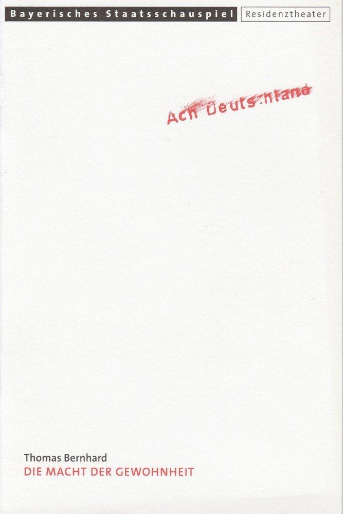 Programmheft Thomas Bernhard: Die Macht der Gewohnheit Residenztheater 2000