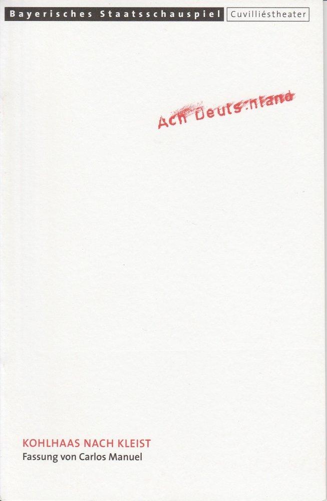 Programmheft Kohlhaas nach Kleist Cuvilliestheater 2000