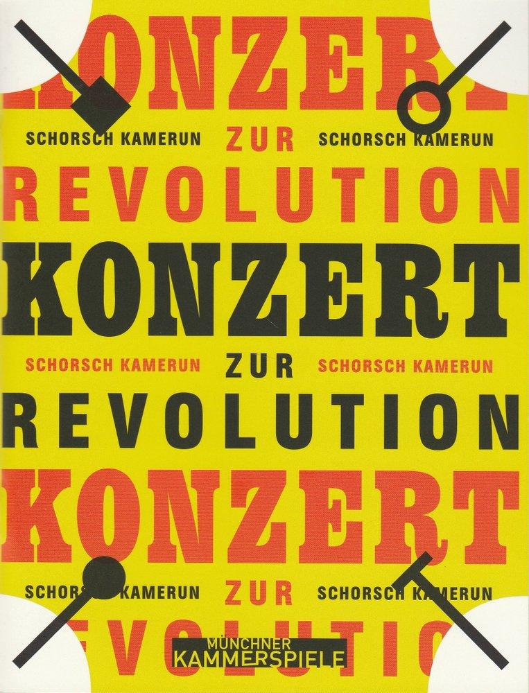 Programmheft Uraufführung KONZERT ZUR REVOLUTION Schorsch Kamerun München 2009