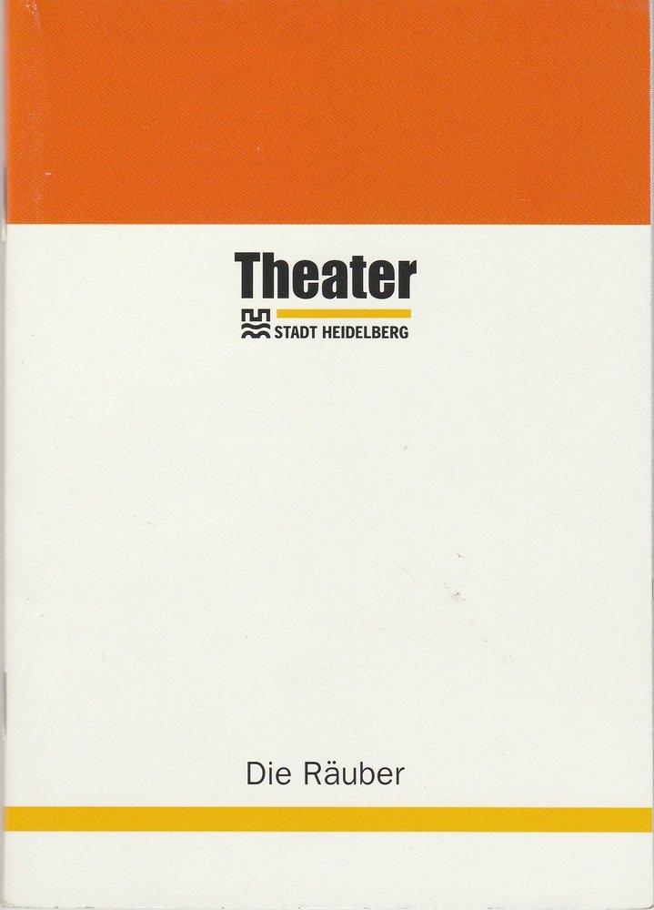 Programmheft DIE RÄUBER Friedrich Schiller Theater Heidelberg 2000