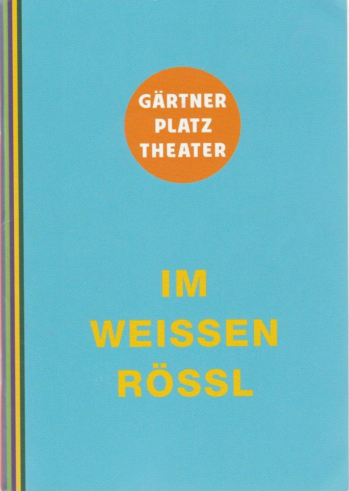 Programmheft IM WEISSEN RÖSSL Staatstheater am Gärtnerplatz 2012