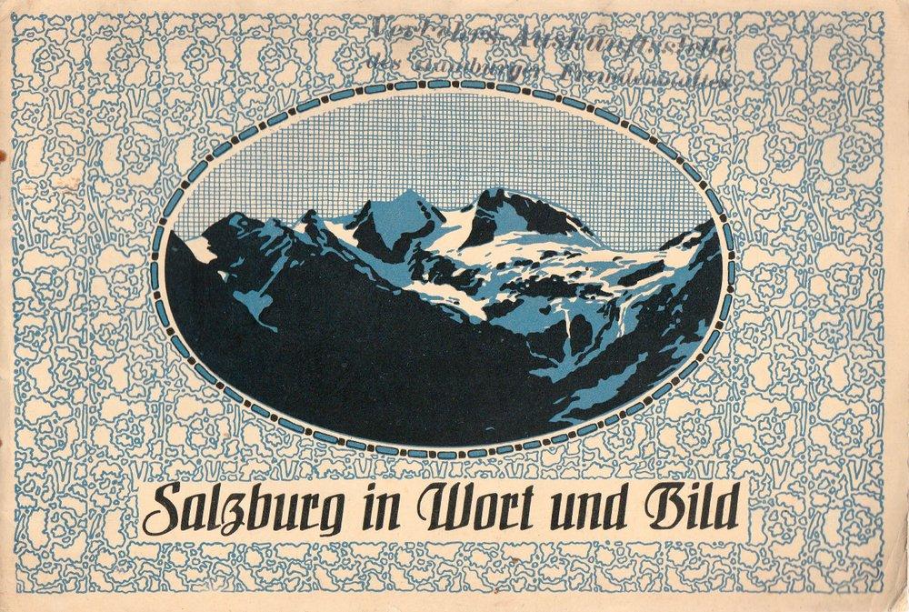 Reindl Hans, Bittner Josef Salzburg in Wort und Bild 1913