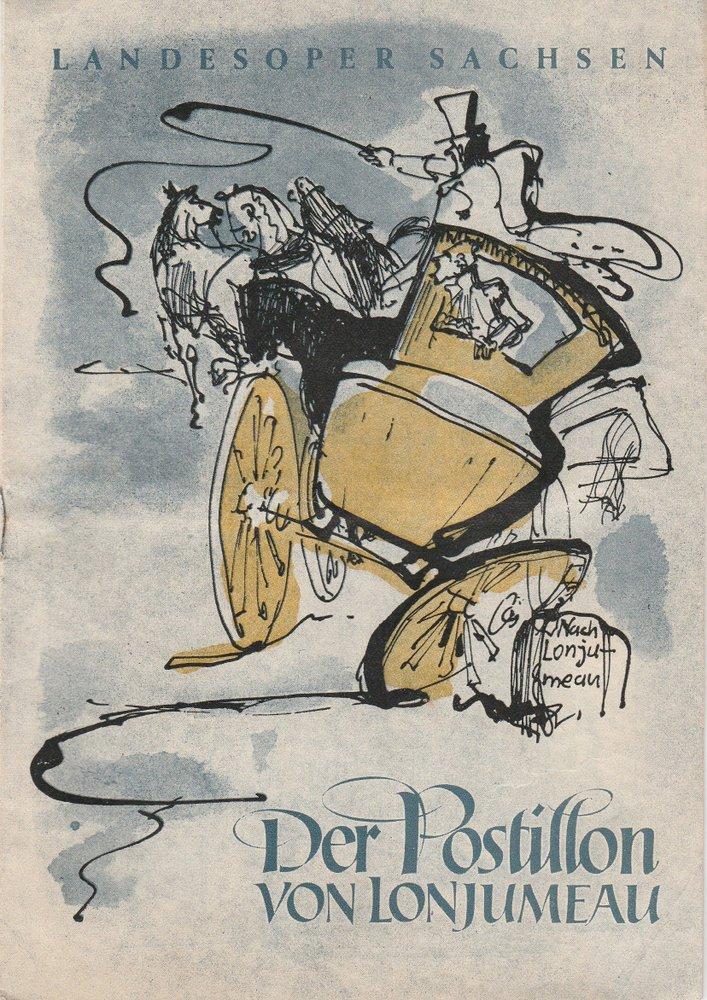 Programmheft Der Postillon von Lonjumeau Adolphe Adam Landesoper Sachsen 1953