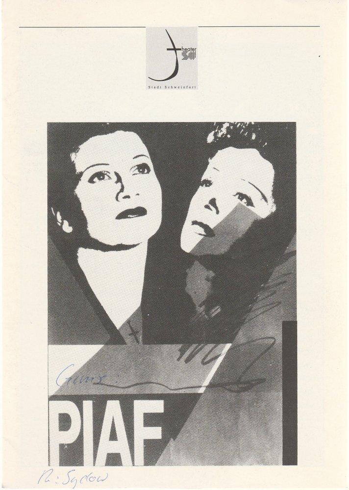 Programmheft Pam Gems: PIAF Theater der Stadt Schweinfurt 1993