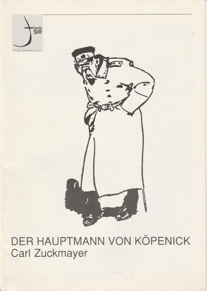 Programmheft Der Hauptmann von Köpenick Theater der Stadt Schweinfurt 1991