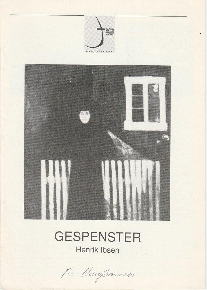 Programmheft GESPENSTER von Henrik Ibsen Theater der Stadt Schweinfurt 1992
