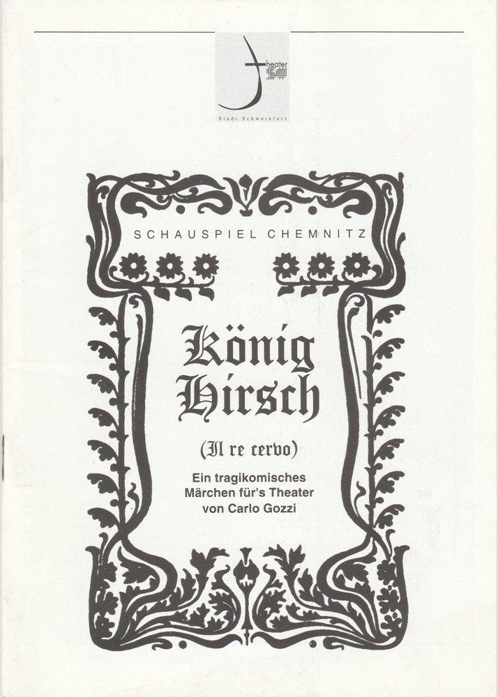 Programmheft KÖNIG HIRSCH von Carlo Gozzi Theater der Stadt Schweinfurt 1997
