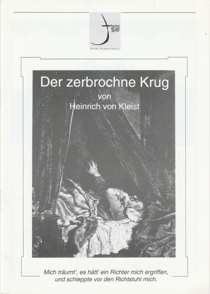 Programmheft Kleist: Der zerbrochne Krug Theater der Stadt Schweinfurt 1998