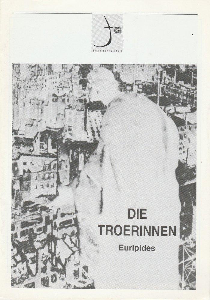 Programmheft DIE TROERINNEN. Tragödie von Euripides Theater Schweinfurt 1996