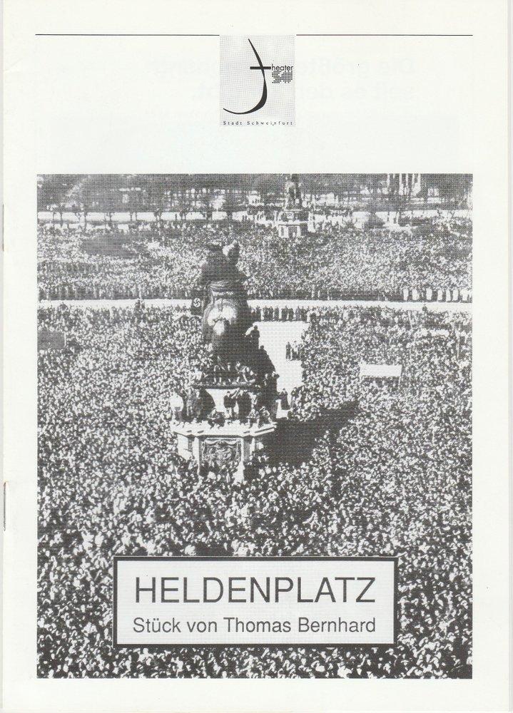 Programmheft Thomas Bernhhard HELDENPLATZ Theater der Stadt Schweinfurt 1998