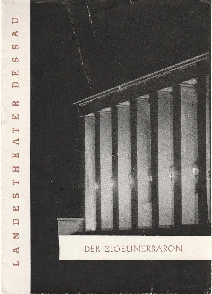 Programmheft Der Zigeunerbaron Operette Johann Strauß Landestheater Dessau 1964
