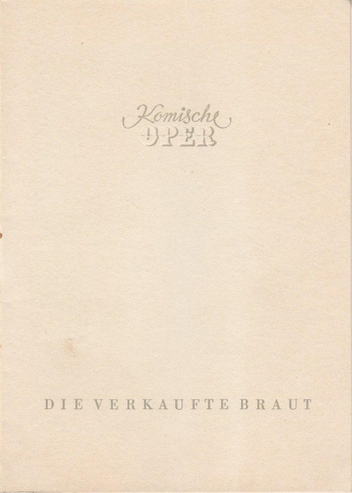 Programmheft Friedrich Smetana: DIE VERKAUFTE BRAUT Komische Oper Berlin 1953