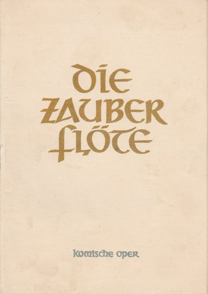 Programmheft Wolfgang Amadeus Mozart DIE ZAUBERFLÖTE Komische Oper Berlin 1954