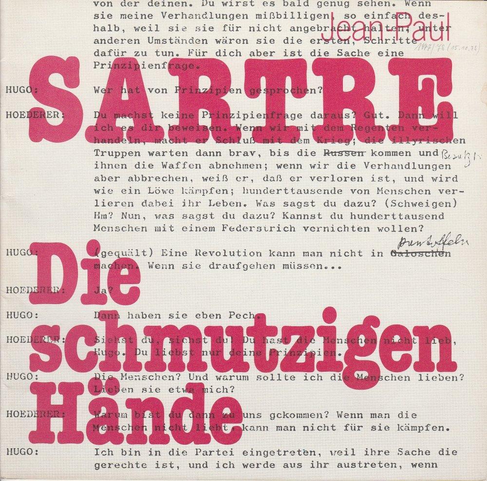Programmheft DIE SCHMUTZIGEN HÄNDE Jean Paul Sartre Staatstheater Hannover 1978