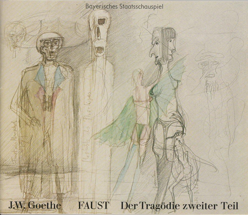 Programmheft FAUST Der Tragödie zweiter Teil Bayerisches Staatsschauspiel 1979