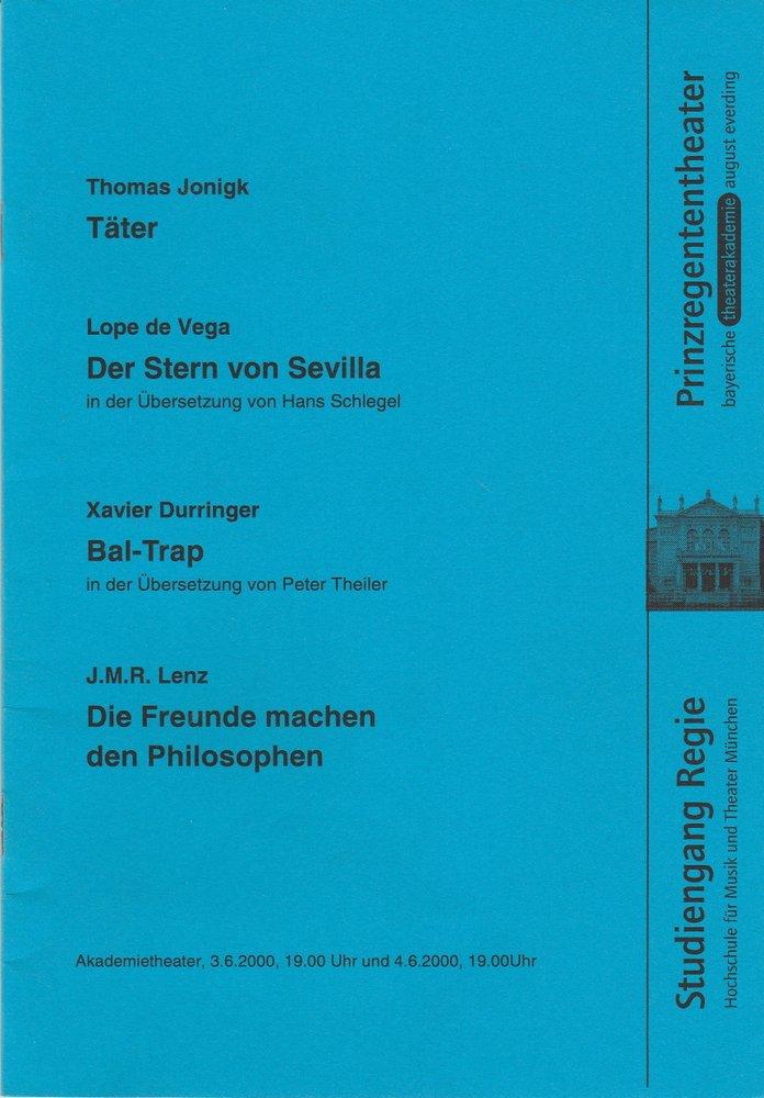 Programmheft Täter / Der Stern von Sevilla … Bayerische Theaterakademie 2000