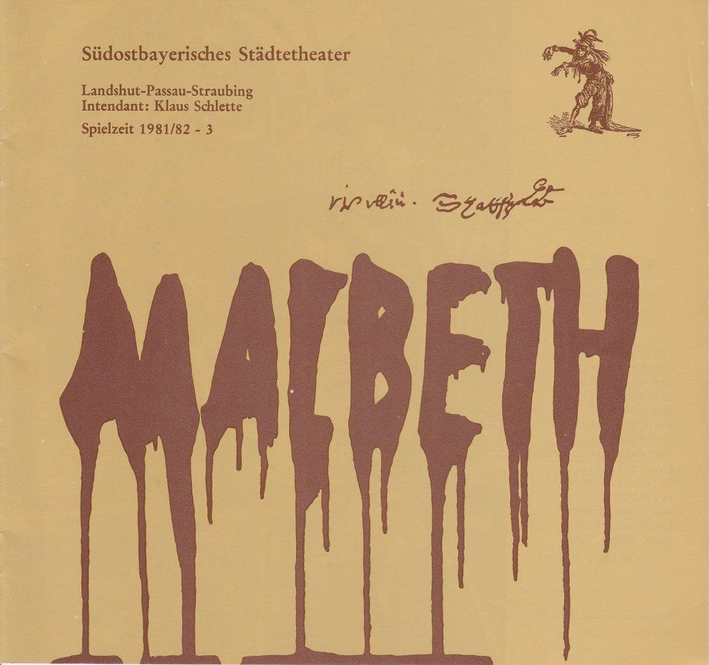 Programmheft MACBETH William Shakespeare Südostbayerisches Städtetheater 1981