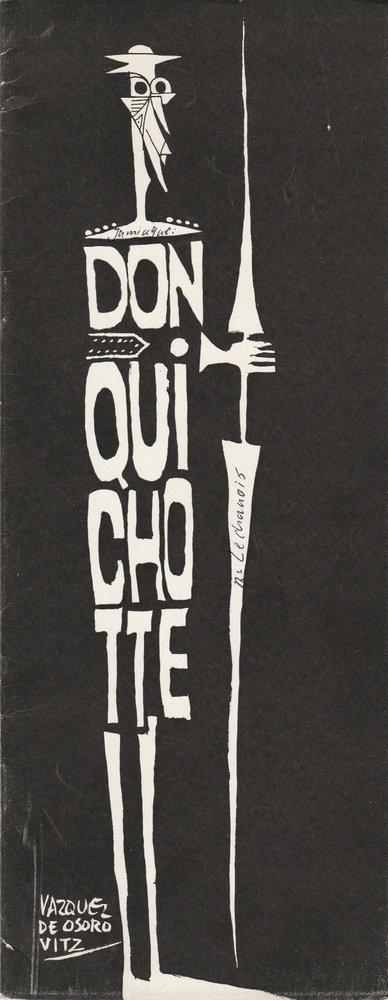 Programmheft DON QUICHOTTE Yves Jamiaque d'apres Cervantes le franc-theatre 1965