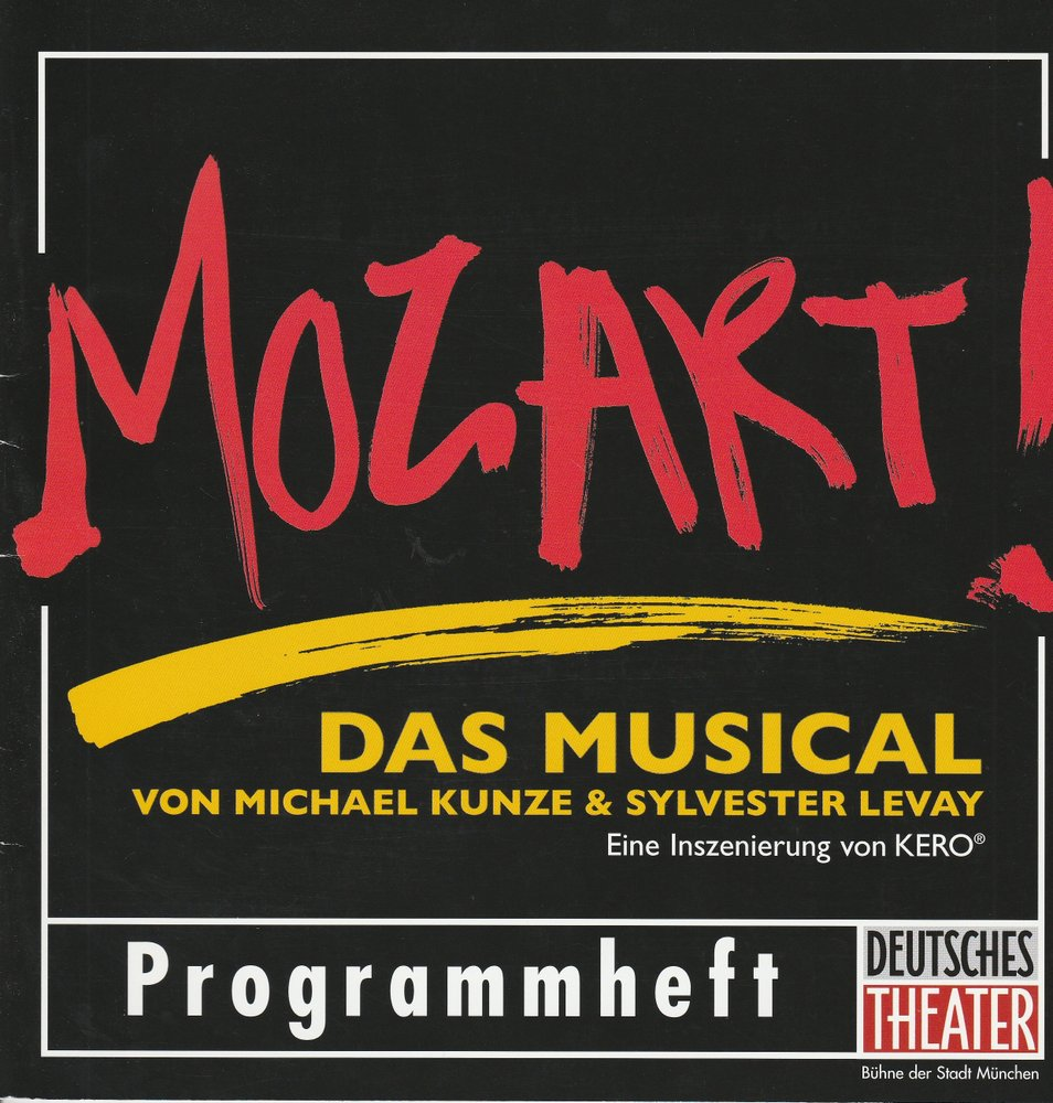 Programmheft MOZART ! Das Musical von Michael Kunze & Sylvester Levay 2006