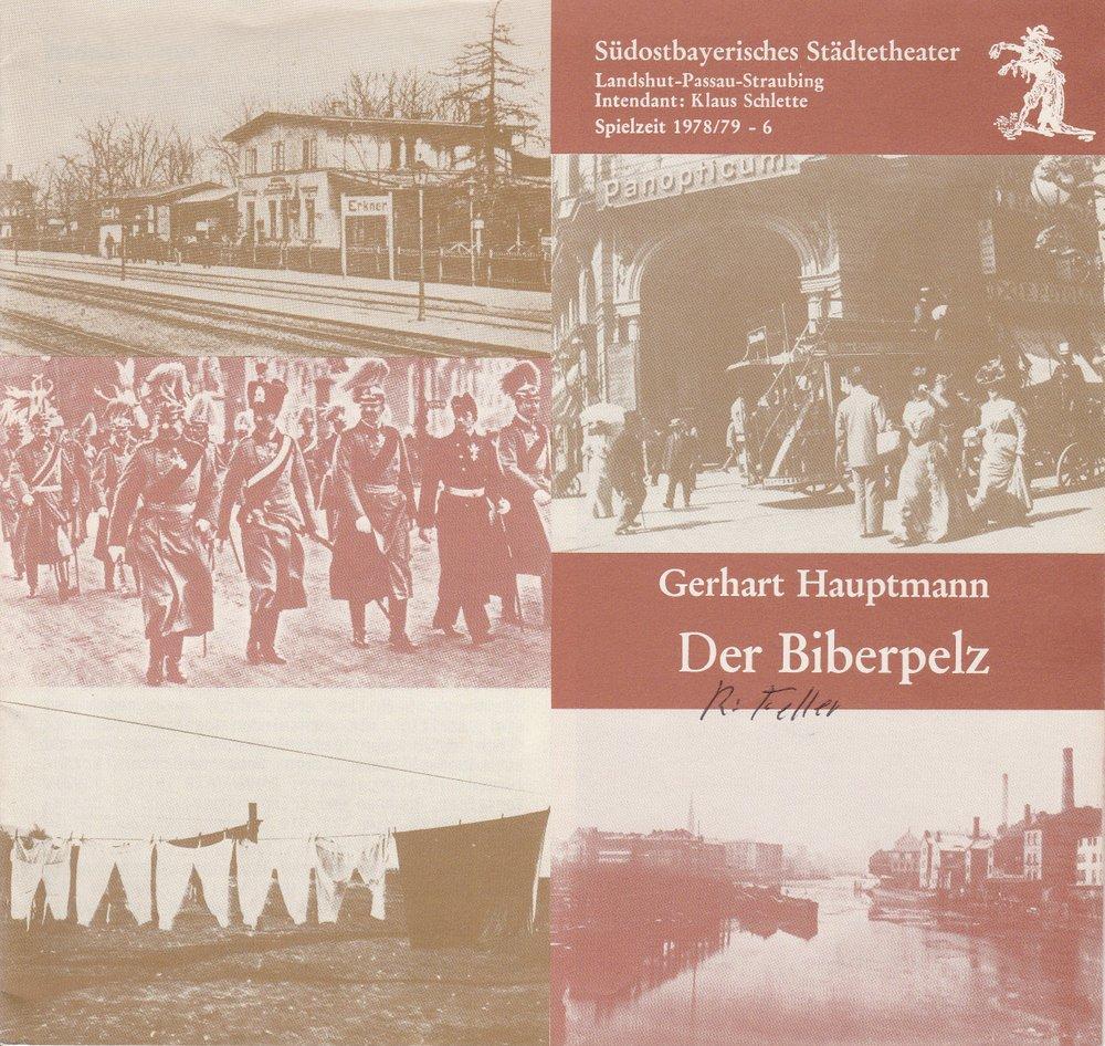 Programmheft DER BIBERPELZ Hauptmann Südostbayerisches Städtetheater 1978